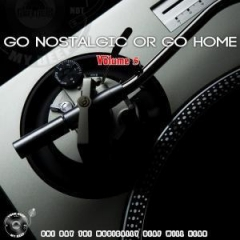 Go  Nostalgic Or Go Home,  Vol. 5 BY The Godfathers Of Deep House SA